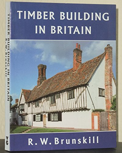 9780575067356: Timber Building in Britain