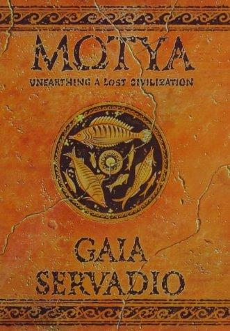 9780575067462: Motya: Unearthing a Lost Civilization