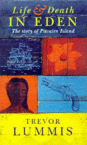 9780575067622: LIFE AND DEATH IN EDEN. Pitcairn Island and the Bounty Mutineers
