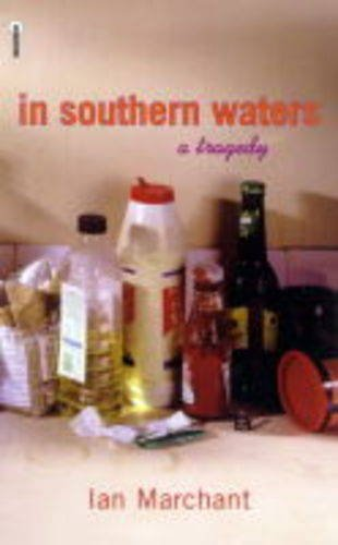 In Southern Waters: Ian Marchant