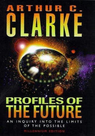 9780575067905: Profiles of the Future : An Inquiry into the Limits of the Possible