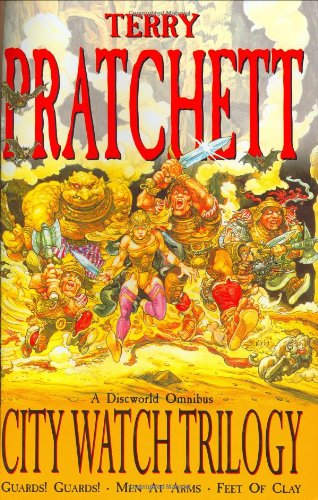 9780575067981: City Watch Trilogy: A Discworld Omnibus: Guards! Guards!, Men At Arms, Feet Of Clay