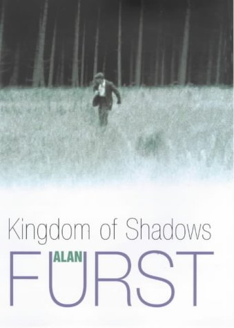 Kingdom of Shadows ***SIGNED***: Alan Furst