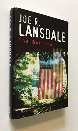 The Bottoms: Lansdale, Joe R.