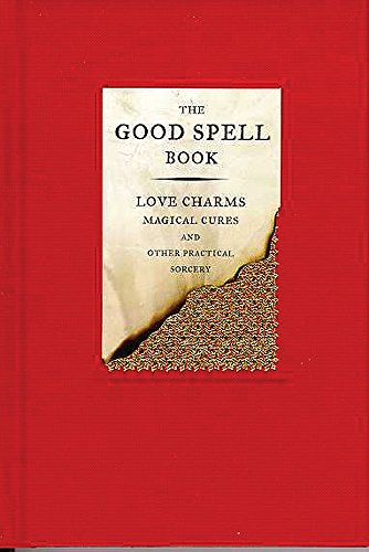 9780575068513: The Good Spell Book: Love, Charms, Magical Cures & Other Practices: Love Charms, Magical Cures and Other Practices (Investigating)