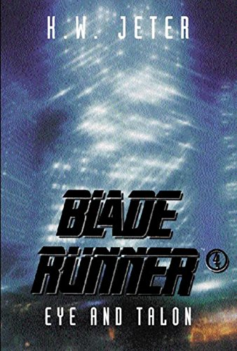 9780575068650: Bladerunner 4: Eye and Talon