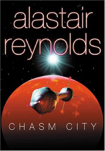 Chasm City (GollanczF.): Alastair Reynolds