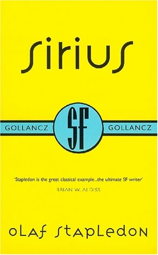 9780575070578: Sirius (Gollancz Collectors' Editions)