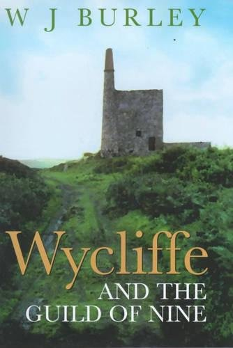 Wycliffe And The Guild Of Nine: W. J. Burley