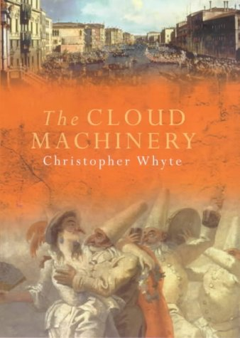 The Cloud Machinery: Whyte, Christopher