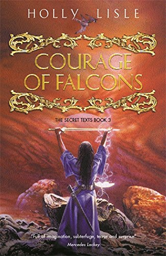 9780575070868: The Courage of Falcons (Secret Texts)
