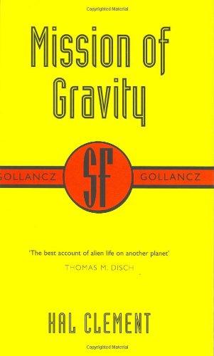 9780575070943: Mission Of Gravity: Mesklinite Book 1 (Gollancz SF collector's edition)