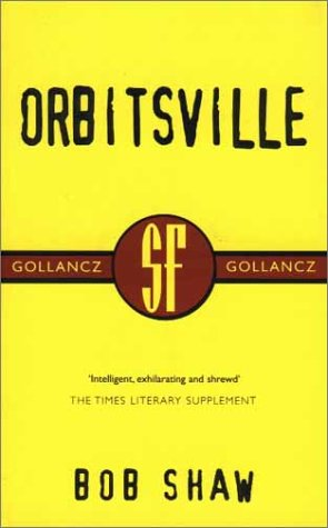 9780575070981: Orbitsville (SF Collector's Edition)