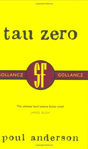 9780575070998: Tau Zero (SF Collector's Edition) (Gollancz SF collector's edition)