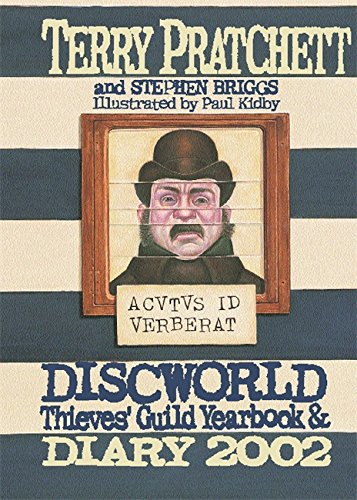 Discworld Thieves' Guild Yearbook & Diary 2002 (0575071044) by Terry Pratchett; Stephanie Briggs; Paul Kidby
