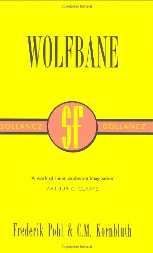 9780575071353: Wolfbane (SF Collector's Edition)
