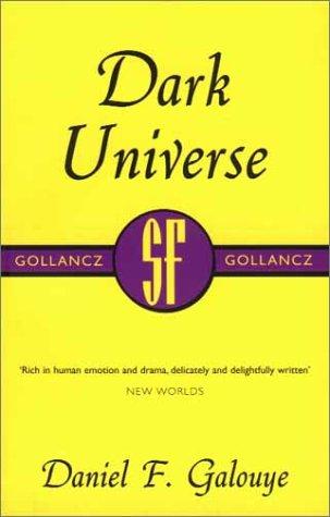 9780575071377: Dark Universe (Gollancz SF collectors' editions)