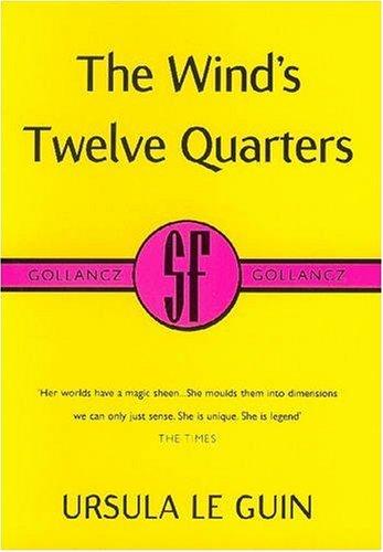 9780575071391: The Wind's Twelve Quarters (Gollancz S.F.)