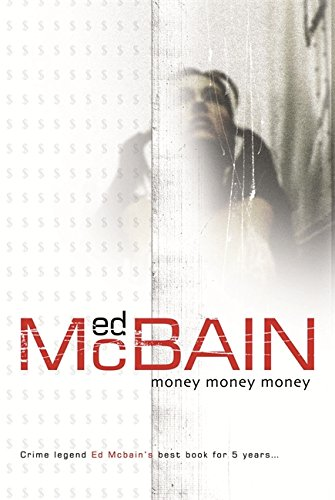 Money, Money, Money (87th Precinct) (0575071516) by McBain, Ed