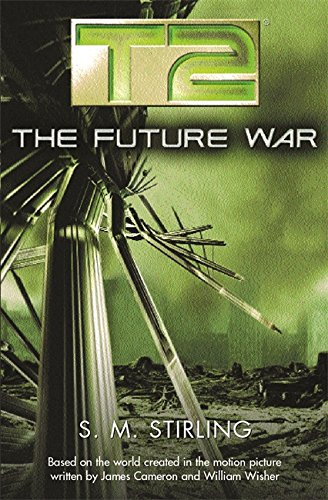 9780575071575: T2: The Future War