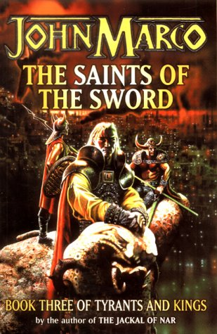9780575071599: The Saints of the Sword (Tyrants & Kings)