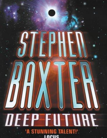 DEEP FUTURE: Baxter, Stephen