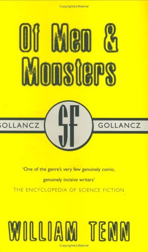 9780575072343: Of Men and Monsters (Gollancz SF Collectors' Edition)