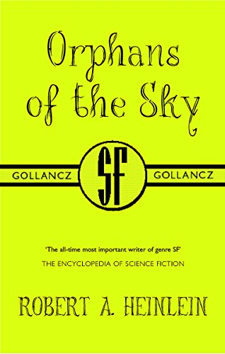 9780575072374: Orphans of the Sky (GollanczF.)
