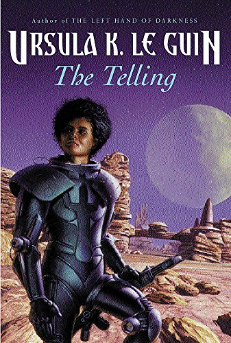 9780575072572: The Telling (GOLLANCZ S.F.)