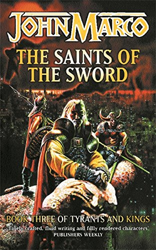 THE SAINTS OF THE SWORD (GOLLANCZ S.F.) (0575072903) by JOHN MARCO