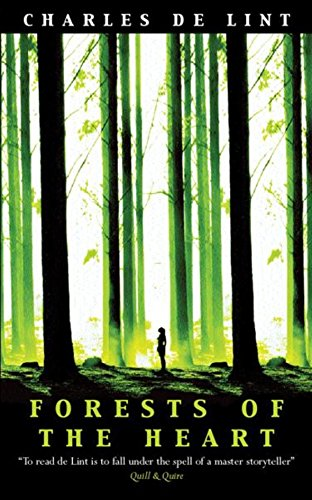 9780575072947: Forests of the Heart (GOLLANCZ S.F.)