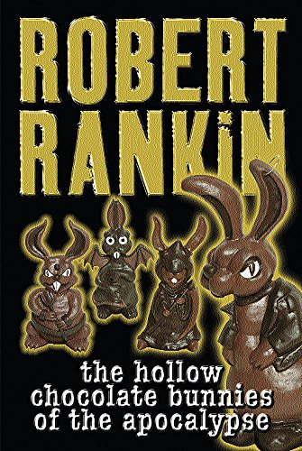9780575073135: The Hollow Chocolate Bunnies of the Apocalypse