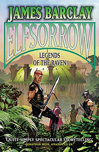 9780575073289: Elfsorrow: Legends of the Raven (GollanczF.)