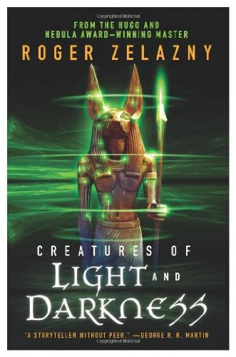 9780575073449: Creatures of Light and Darkness (Gollancz S.F.)