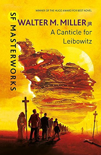 9780575073579: A Canticle For Leibowitz (S.F. Masterworks)