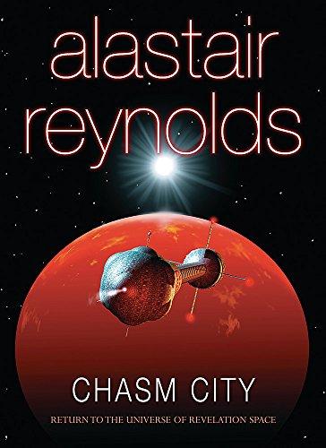 9780575073654: Chasm City (GOLLANCZ S.F.)