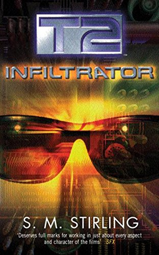 9780575073715: T2: Infiltrator (GOLLANCZ S.F.)