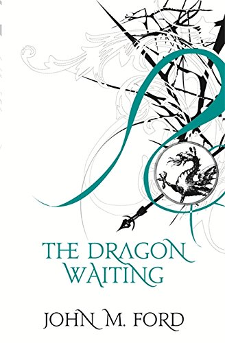 9780575073784: The Dragon Waiting: A Masque of History: A Mague of History (FANTASY MASTERWORKS)