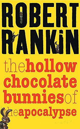 9780575074019: The Hollow Chocolate Bunnies of the Apocalypse (Gollancz)