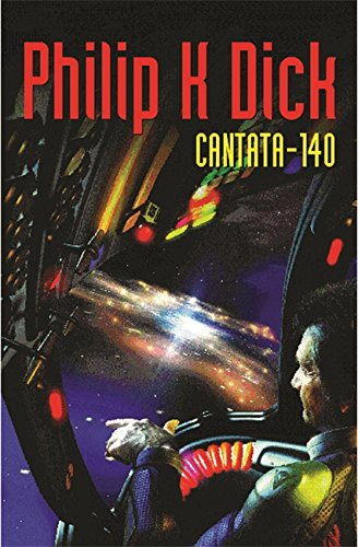 Cantata-140 (GollanczF.): Dick, Philip K.