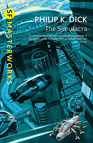9780575074606: The Simulacra (S.F. Masterworks)