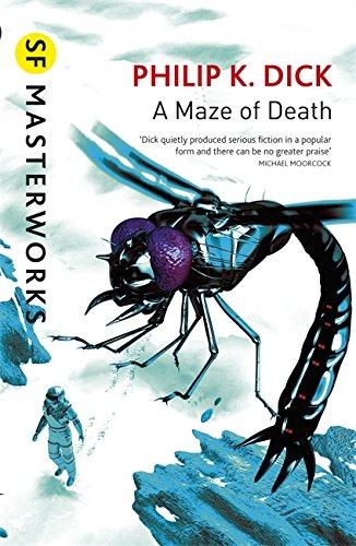 9780575074613: A Maze of Death (S.F. MASTERWORKS)
