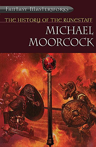 9780575074699: The History of the Runestaff: The Jewel in the Skull, The Mad God's Amulet, The Sword of the Dawn, The Runestaff (Fantasy Masterworks)