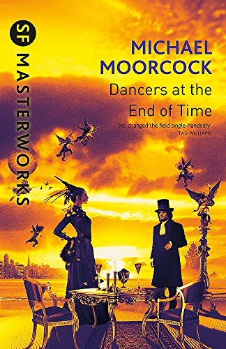 9780575074767: The Dancers At The End of Time (S.F. MASTERWORKS)