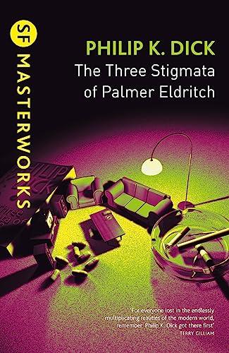 9780575074804: The Three Stigmata of Palmer Eldritch