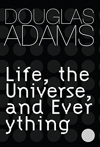 Life, the Universe and Everything (Signed Copy): Adams, Douglas