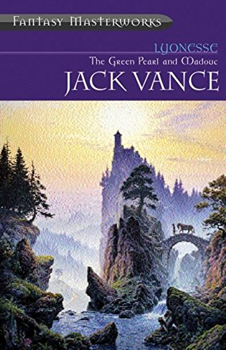 Lyonesse II: The Green Pearl and Madouc: Vance, Jack