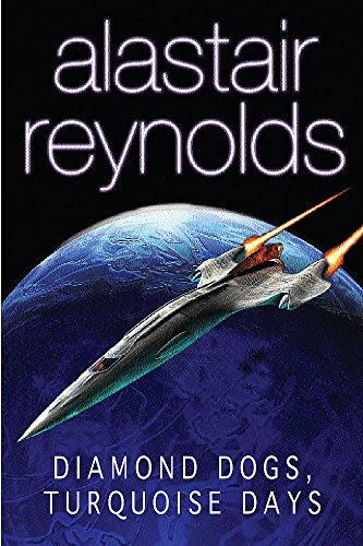 9780575075269: Diamond Dogs, Turquoise Days: Tales from the Revelation Space Universe (GollanczF.)