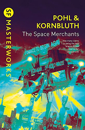 9780575075283: The Space Merchants (S.F. MASTERWORKS)