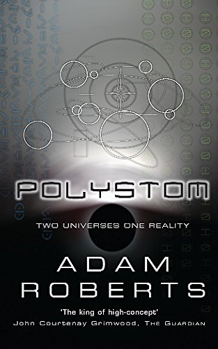 9780575075412: Polystom: Two Universes in One Reality (GollanczF.)